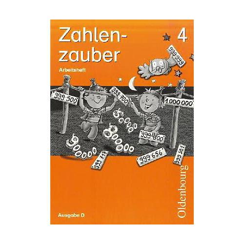 Oldenburg Schulbuchverlag Zahlenzauber, Ausgabe D: 4. Schuljahr, Arbeitsheft