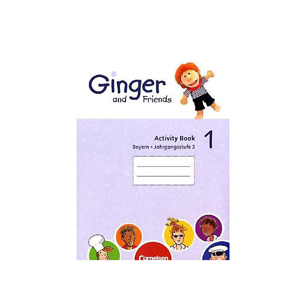 Ginger and Friends, Ausgabe Bayern: Activity Book, Jahrgangsstufe 3, m. CD-ROM Bd.1