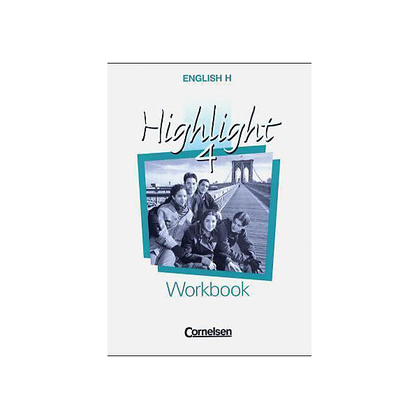English H, Highlight: Workbook