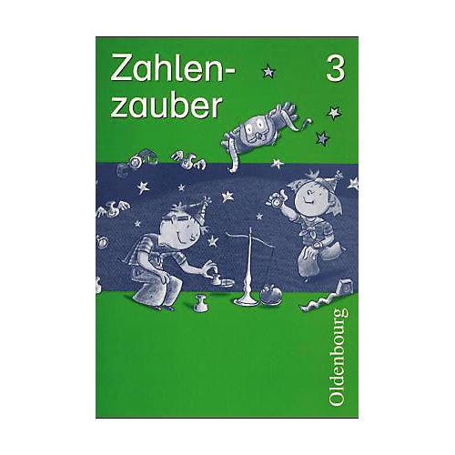 Oldenburg Schulbuchverlag Zahlenzauber, Ausgabe Bayern: 3. Jahrgangsstufe, Arbeitsheft