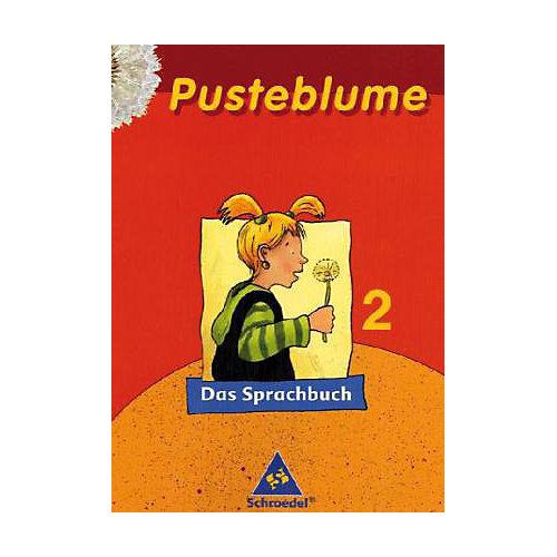 Schroedel Verlag Pusteblume, Das Sprachbuch, Ausgabe 2005 Mitte / Nord: 2. Schuljahr