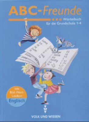 Buch - ABC-Freunde, Wörterbuch die Grundschule Klasse 1-4  Kinder