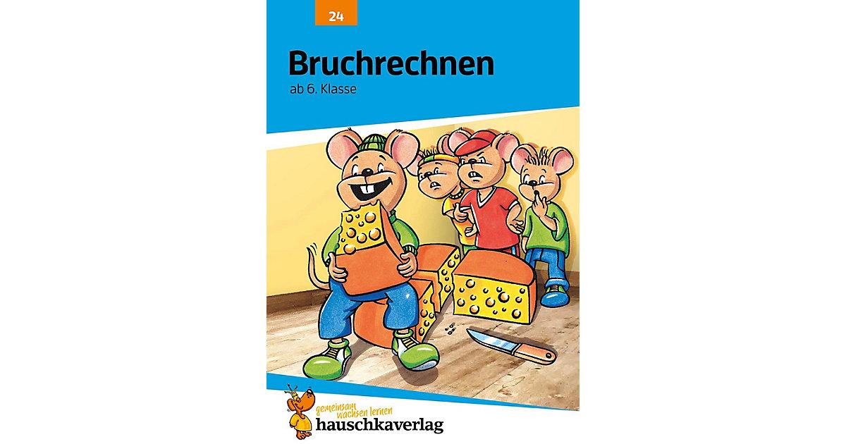 Hauschka Verlag · Bruchrechnen, Addition und Subtraktion ab 6. Klasse
