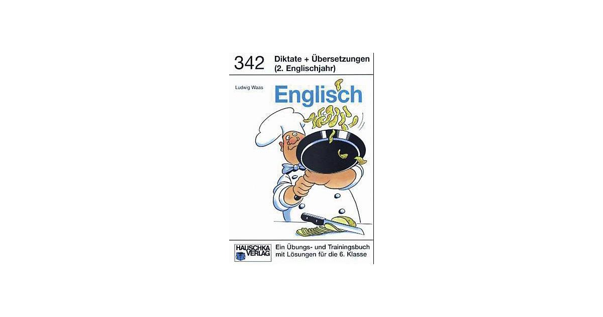Hauschka Verlag · Englisch, Diktate und Übersetzungen (2. Englischjahr)