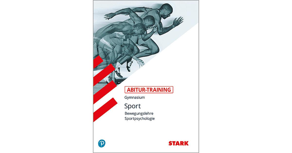 Abitur-Training, Sport: Sport - Bewegungslehre,...