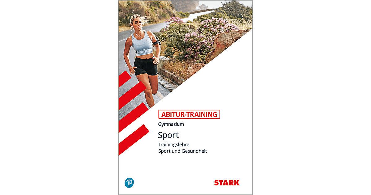 Abitur-Training, Sport: Sport - Trainingslehre,...