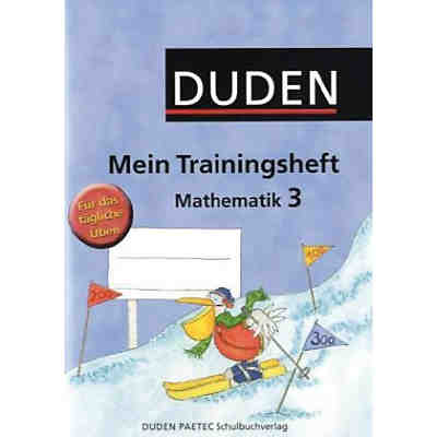 DUDEN Mein Trainingsheft, Mathematik Klasse 3