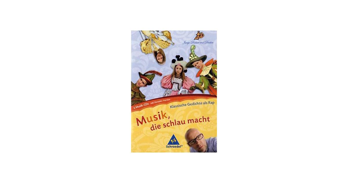 Musik, die schlau macht: Klassische Gedichte al...