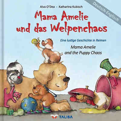 Mama Amelie und das Welpenchaos. Mama Amelie and the Puppy Chaos
