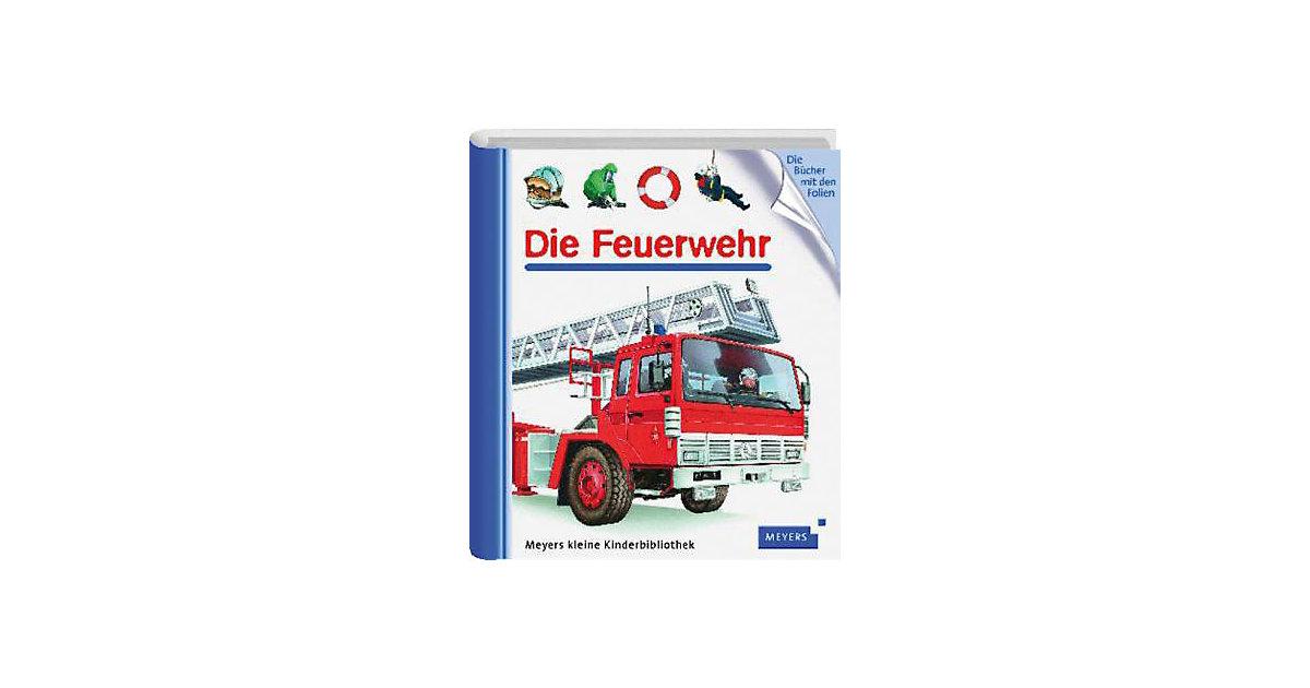 Meyers kleine Kinderbibliothek: Die Feuerwehr