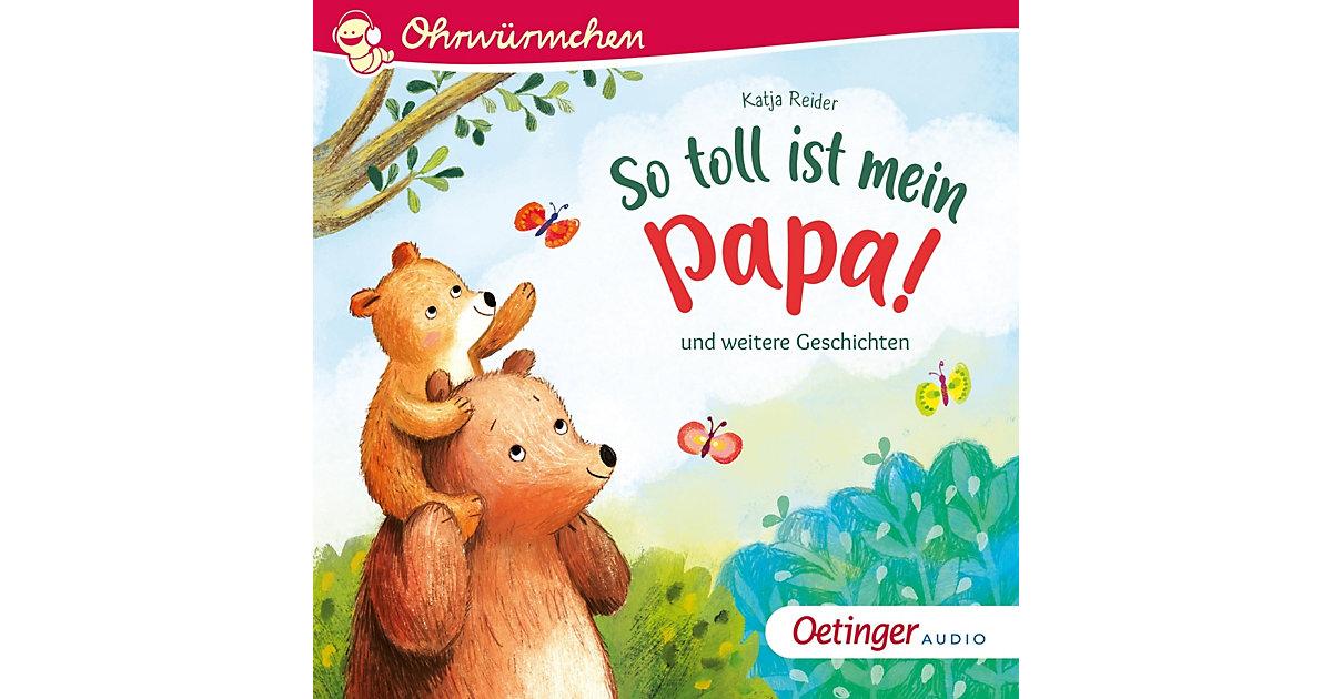 Hörbuch Ohrwürmchen So toll ist mein Papa, Audio-CD Hörbuch