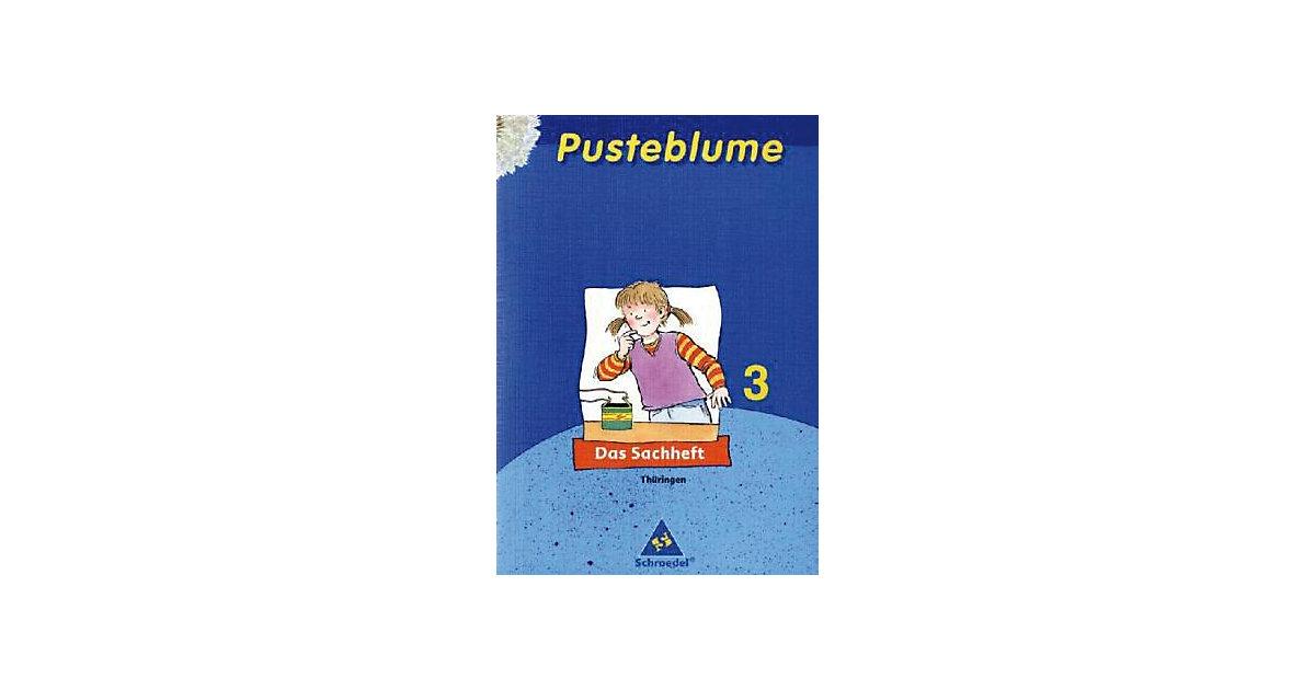Pusteblume, Das Sachheft, Ausgabe 2007 Thüringen: 3. Schuljahr (BandNr.46793)