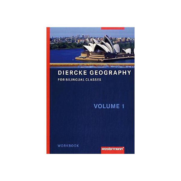 Diercke Geography for Bilingual Classes: Workbook (BandNr.1)