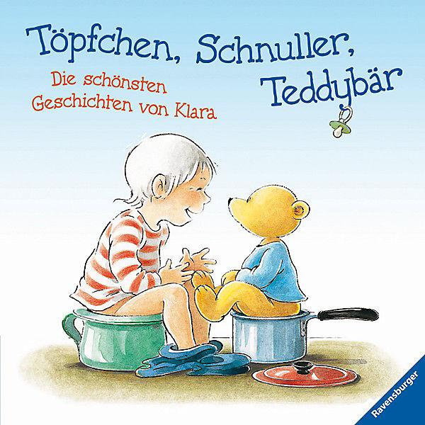 Sammelband: Töpfchen, Schnuller, Teddybär, Gunilla Hansson