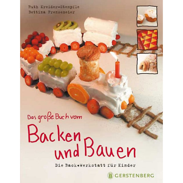 das gro e buch vom backen bauen ruth kreider stempfle bettina frensemeier mytoys. Black Bedroom Furniture Sets. Home Design Ideas