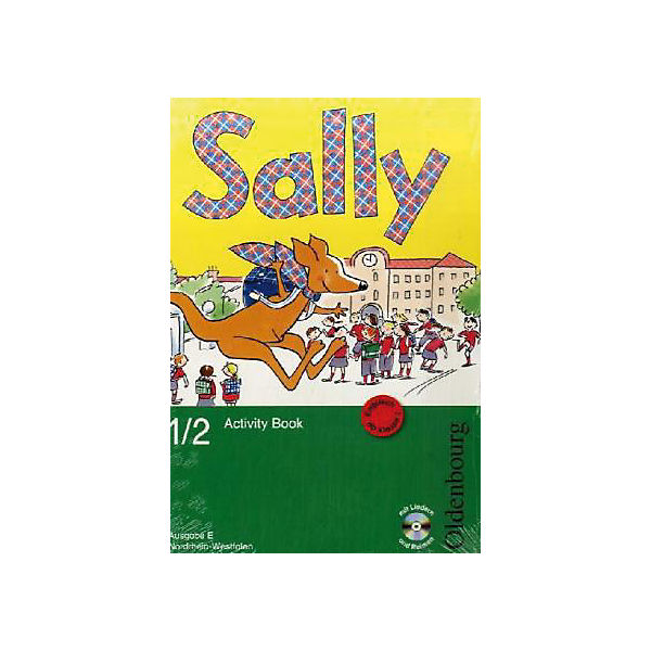 Sally, Ausgabe E Nordrhein-Westfalen: 1./2. Schuljahr, Activity Book m. Audio-CD