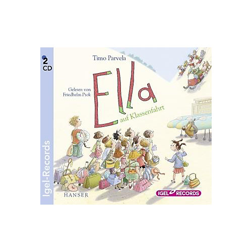 Oetinger Ella auf Klassenfahrt, 2 Audio-CDs