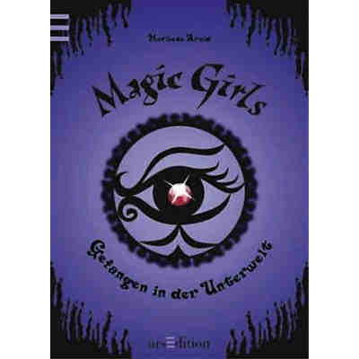 Magic Girls: Gefangen in der Unterwelt