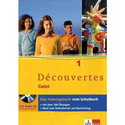Découvertes, Cadet: Cadet: Trainingsbuch, m. Audio-CD