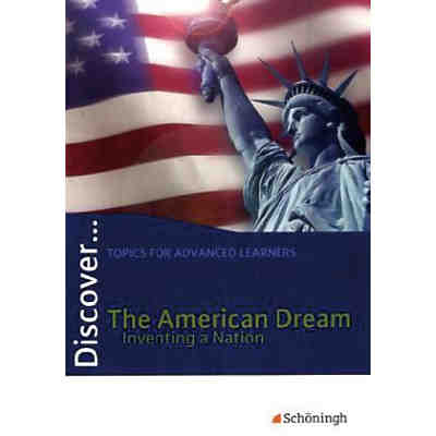 Discover ...: The American Dream