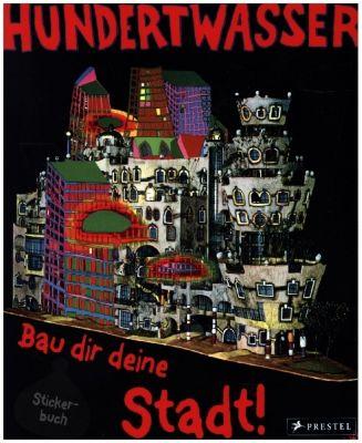 Buch - Hundertwasser, Bau dir deine Stadt!, Stickerbuch