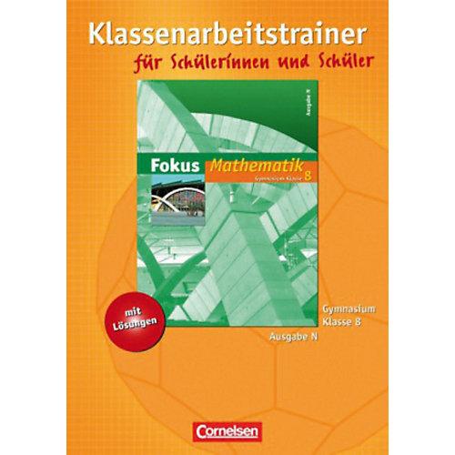 Cornelsen Verlag Fokus Mathematik, Gymnasium, Ausgabe N: 8. Schuljahr, Klassenarbeitstrainer jetztbilligerkaufen