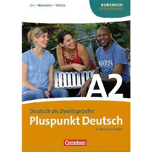 Cornelsen Verlag Pluspunkt Deutsch, Neue Ausgabe: Kursbuch (Gesamtband) jetztbilligerkaufen