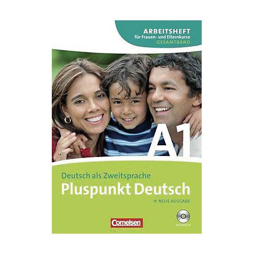 Cornelsen Verlag Pluspunkt Deutsch, Neue Ausgabe: Der Elternintegrationskurs, Kursbuch, m. Audio-CD (Gesamtband) jetztbilligerkaufen