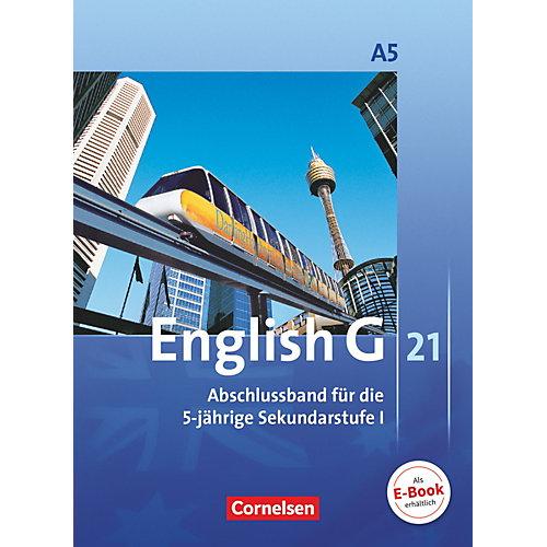 Cornelsen Verlag English G 21, Ausgabe A: 9. Schuljahr (Abschlussband) jetztbilligerkaufen