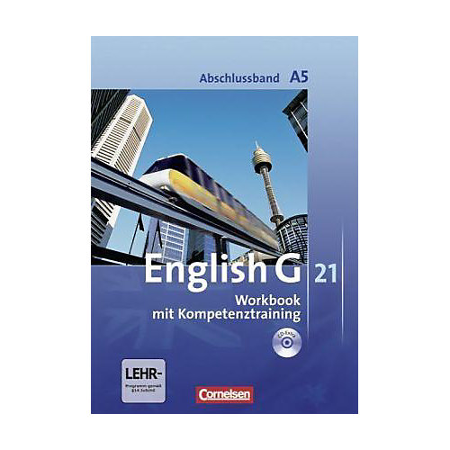 Cornelsen Verlag English G 21, Ausgabe A: 9. Schuljahr, Workbook m. Audio-CD (Abschlussband) jetztbilligerkaufen