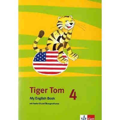 Tiger Tom, Ab Klasse 3: 4. Schuljahr, My English Book m. Audio-CD
