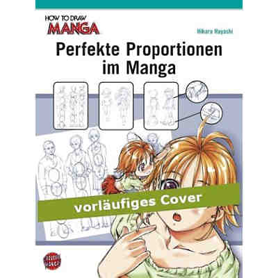 How To Draw Manga: Perfekte Proportionen im Manga