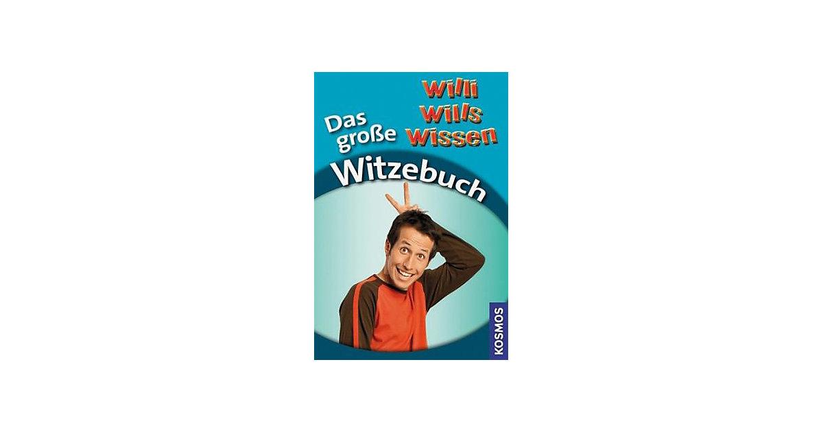Willi wills wissen: Das große Witzebuch