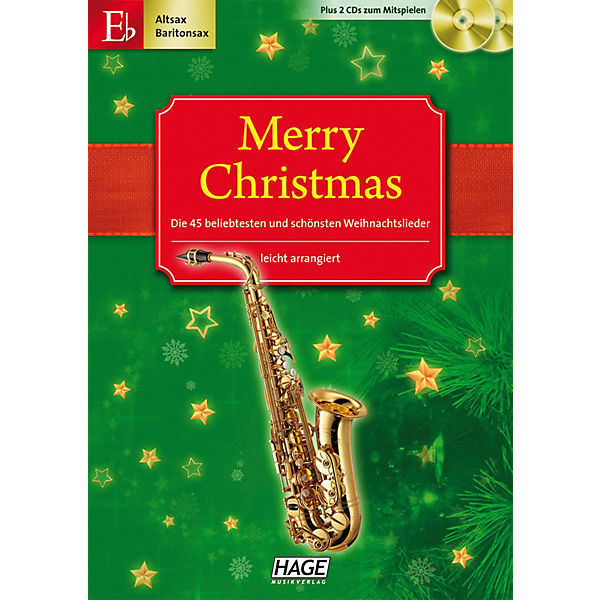 Merry Christmas für Altsax / Baritonsax / Es-Klarinette, mit 2 Audio-CDs,