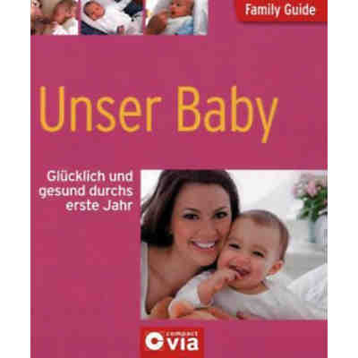 Family Guide: Unser Baby