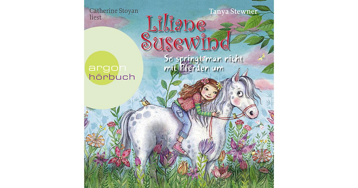 Liliane Susewind: So springt man nicht mit Pferden um, 2 Audio-CDs Hörbuch