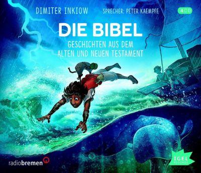 CD Die Bibel: Geschichten aus dem Alten und Neuen Testament Hörbuch