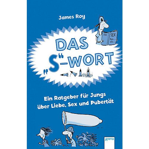 Arena Verlag Das ´´S´´-Wort - Ein Ratgeber Jungs Erwachsene - broschei