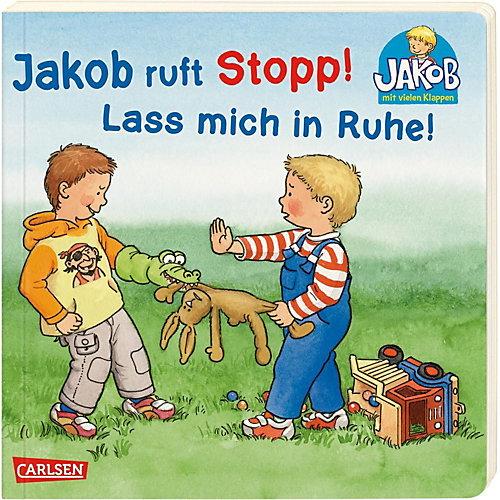 Carlsen Verlag Jakob ruft Stopp! Lass mich in Ruhe! jetztbilligerkaufen
