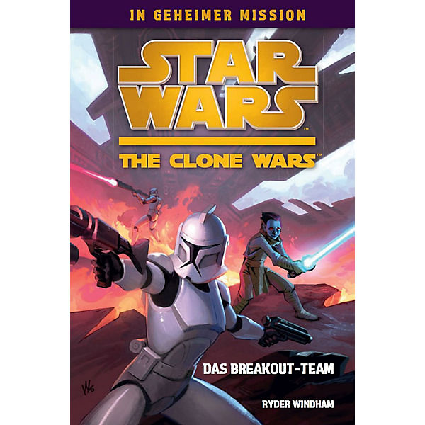 Star Wars - The Clone Wars: In geheimer Mission - Das Breakout-Team, Band 1
