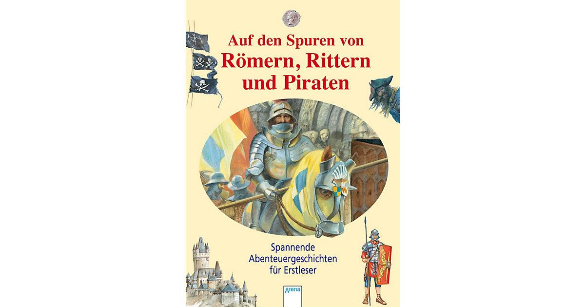 Auf den Spuren von Römern Rittern und Piraten -...