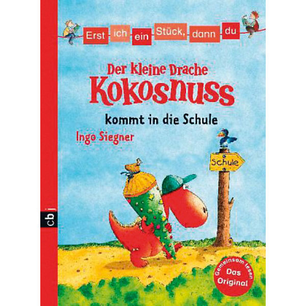 erst ich ein st ck dann du der kleine drache kokosnuss kommt in die schule ingo siegner mytoys. Black Bedroom Furniture Sets. Home Design Ideas