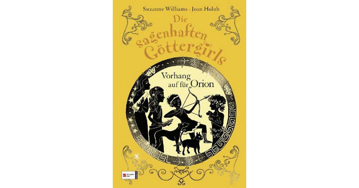 Die sagenhaften Göttergirls: Vorhang auf Orion ...