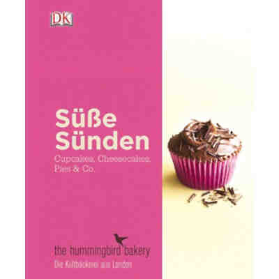 Süße Sünden - Cupcakes, Cheesecakes, Pies & Co.