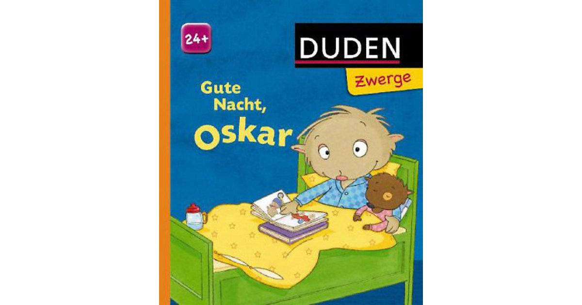 Duden Zwerge: Gute Nacht Oskar!