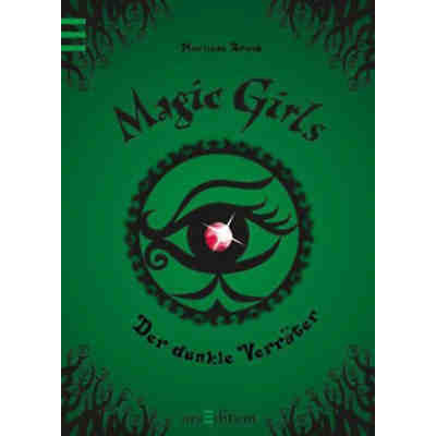 Magic Girls: Der dunkle Verräter