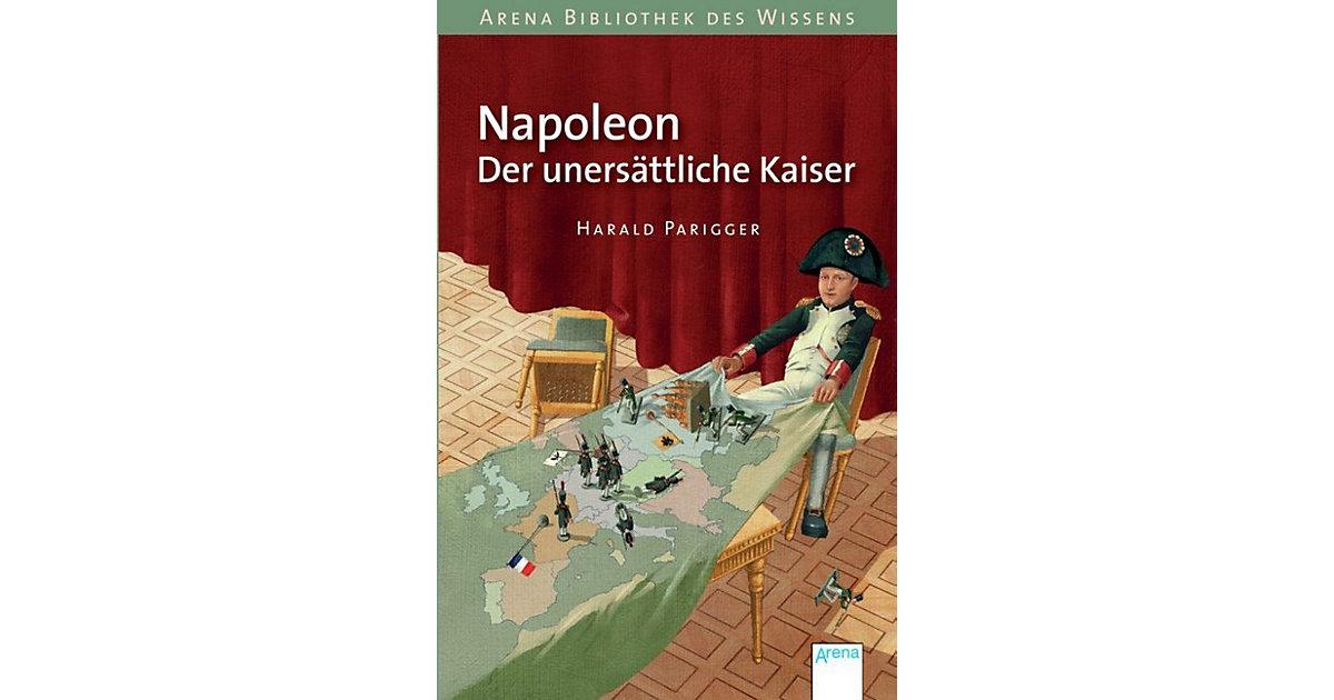 Arena Bibliothek des Wissens: Napoleon. Der une...