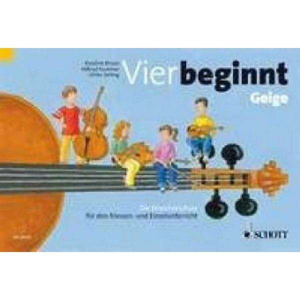 Vier beginnt - Streicherklasse, Violine, Schott Verlag