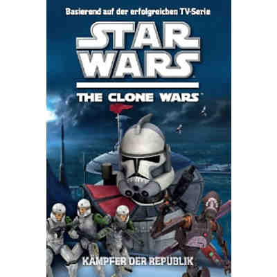 Star Wars The Clone Wars: Kämpfer der Republik