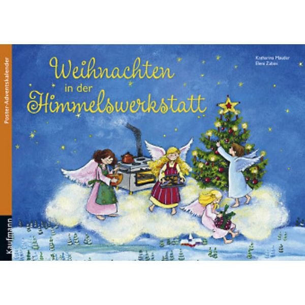 weihnachten in der himmelswerkstatt kaufmann verlag mytoys. Black Bedroom Furniture Sets. Home Design Ideas